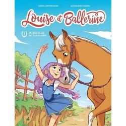 Louise et Ballerine - Tome 1