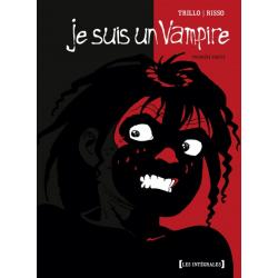 Je suis un Vampire - Intégrale - Première partie