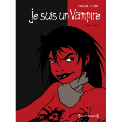 Je suis un Vampire - Intégrale - Seconde partie