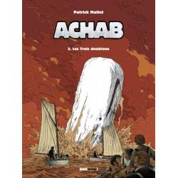 Achab - Tome 3 - Les Trois doublons