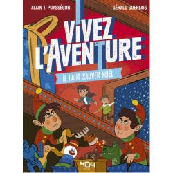 Vivez l'aventure : Il Faut Sauver Noël