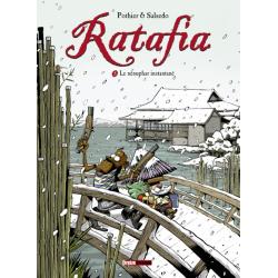 Ratafia - Tome 5 - Le nénuphar instantané