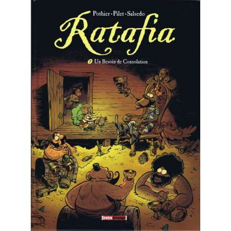 Ratafia - Tome 7 - Un Besoin de Consolation