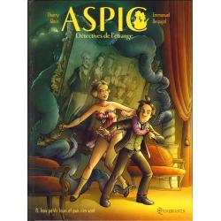 Aspic, détectives de l'étrange - Tome 8 - Trois petits tours et puis s'en vont