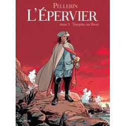 Épervier (L') (Pellerin) - Tome 3 - Tempête sur Brest