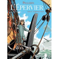 Épervier (L') (Pellerin) - Tome 4 - Captives à bord