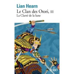 Le Clan des Otori - Tome 3