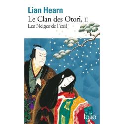 Le Clan des Otori - Tome 2