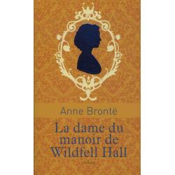 La dame du manoir de Wildfell Hall - Poche