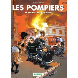 Pompiers (Les) - Tome 5 - Hommes des casernes