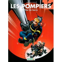Pompiers (Les) - Tome 12 - Pilier de barre