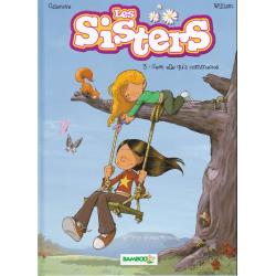 Sisters (Les) - Tome 3 - C'est elle qu'a commencé