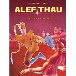 Alef-Thau - Tome 2 - Le prince manchot