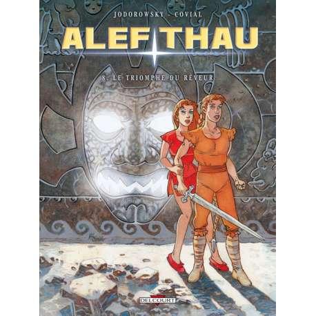 Alef-Thau - Tome 8 - Le triomphe du rêveur
