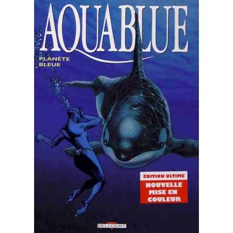 Aquablue - Tome 2 - Planète bleue