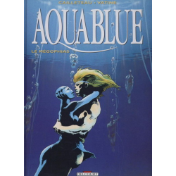 Aquablue - Tome 3 - Le Mégophias
