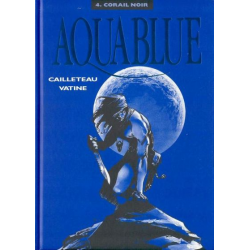 Aquablue - Tome 4 - Corail noir