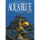 Aquablue - Tome 10 - Le Baiser d'Arakh