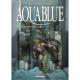 Aquablue - Tome 11 - La Forteresse de sable