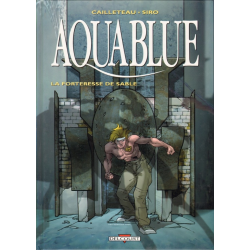 Aquablue - Tome 11 - La Forteresse de sable