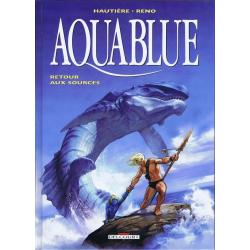 Aquablue - Tome 12 - Retour aux sources