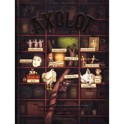 Axolot - Tome 1 - Histoires extraordinaires & sources d'étonnement