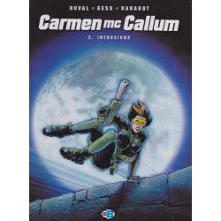 Carmen Mc Callum - Tome 3 - Intrusions