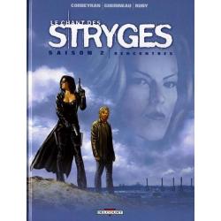 Chant des Stryges (Le) - Tome 7 - Rencontres