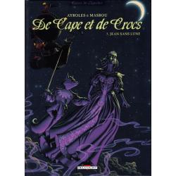 De Cape et de Crocs - Tome 5 - Jean Sans Lune