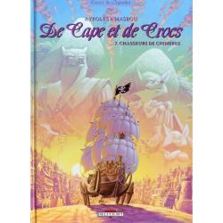 De Cape et de Crocs - Tome 7 - Chasseurs de chimères