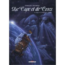 De Cape et de Crocs - Tome 10 - De la Lune à la Terre