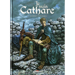 Je suis Cathare - Tome 1 - Le parfait introuvable