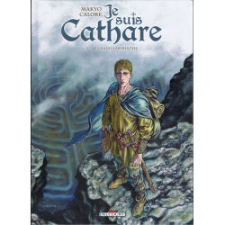 Je suis Cathare - Tome 5 - Le grand labyrinthe