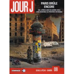 Jour J - Tome 8 - Paris brûle encore