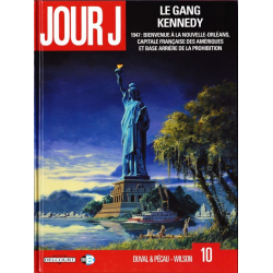 Jour J - Tome 10 - Le gang Kennedy