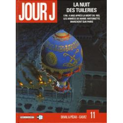 Jour J - Tome 11 - La nuit des tuileries