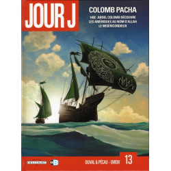 Jour J - Tome 13 - Colomb Pacha