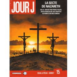 Jour J - Tome 15 - La secte de Nazareth