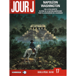 Jour J - Tome 17 - Napoléon Washington