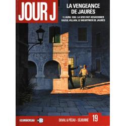 Jour J - Tome 19 - La Vengeance de Jaurès