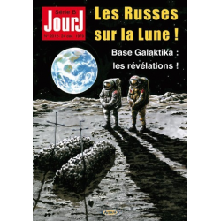 Jour J - Tome 1 - Les Russes sur la Lune ! Base Galaktika