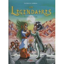 Légendaires (Les) - Tome 5 - Cœur du passé