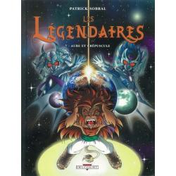 Légendaires (Les) - Tome 7 - Aube et Crépuscule
