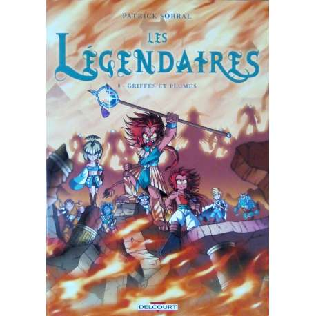 Légendaires (Les) - Tome 8 - Griffes & plumes