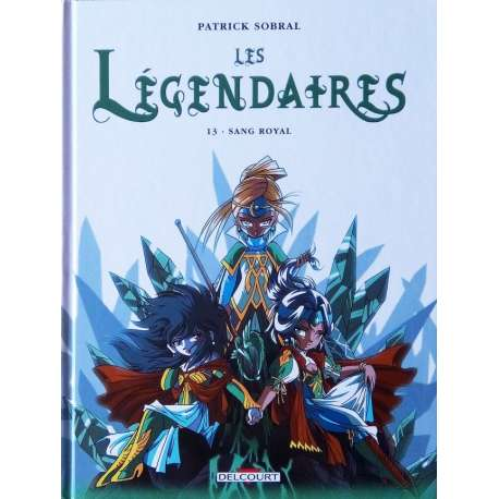 Légendaires (Les) - Tome 13 - Sang Royal