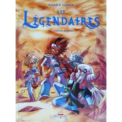 Légendaires (Les) - Tome 15 - Amour mortel