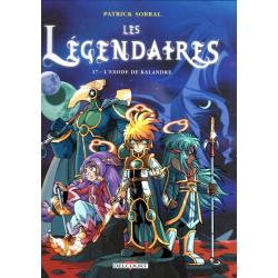Légendaires (Les) - Tome 17 - L'Exode de Kalandre