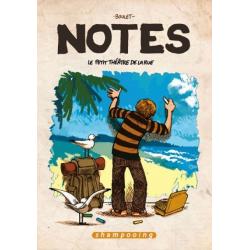 Notes - Tome 2 - Le Petit Théâtre de la rue