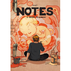 Notes - Tome 6 - Debout mes globules !