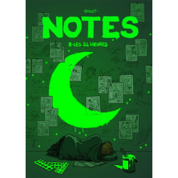 Notes - Tome 8 - Les 24 heures